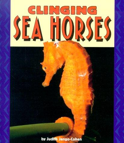 Download Clinging Sea Horses (Pull Ahead Books)