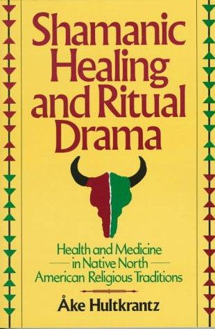Download Shamanic Healing & Ritual Drama