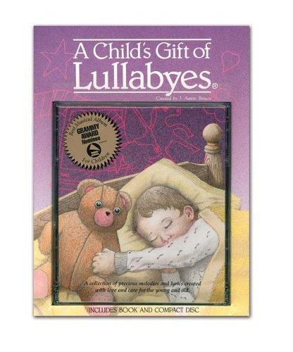Download A Child's Gift of Lullabyes