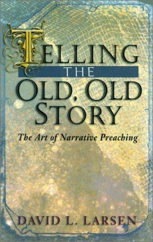 Download Telling the old, old story