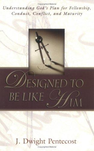 Designed to be like Him