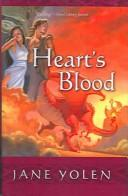 Download Heart's Blood (Pit Dragon Trilogy)