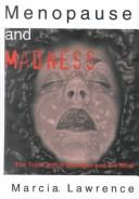Download Menopause and Madness