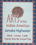 Download Arts of the Indian Americas
