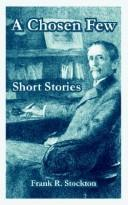 A Chosen Few Short Stories