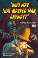 Who Was That Masked Man, Anyway