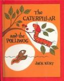 Download The Caterpillar and the Polliwog