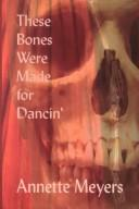 Download These Bones Were Made for Dancin'