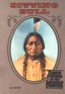 Download Sitting Bull (Famous Figures of the American Frontier)