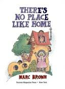There's no place like home by Marc Tolon Brown