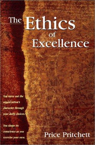The Ethics of Excellence