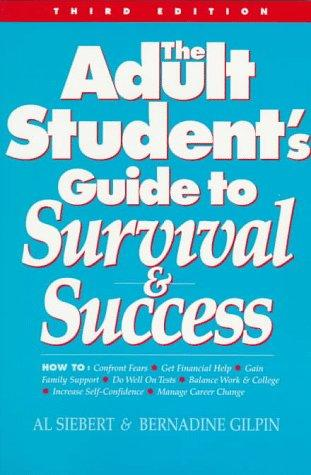 Download The adult student's guide to survival & success