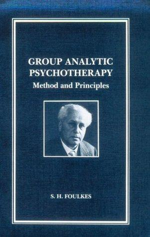 Image for Group Analytic Psychotherapy: Method and Principles (Maresfield Library)