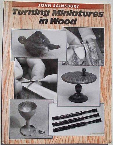 Turning Miniatures in Wood