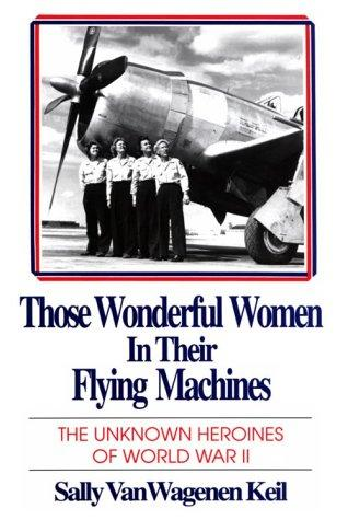 Those wonderful women in their flying machines