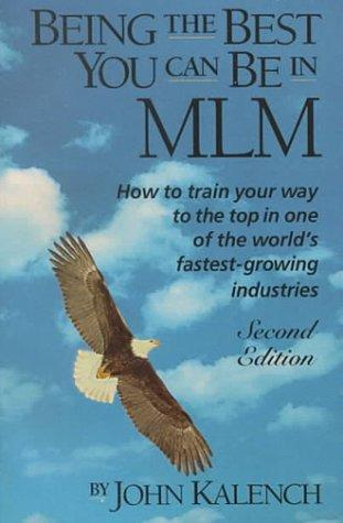 Download Being the Best You Can Be in Mlm