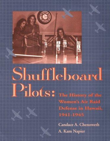 Image for Shuffleboard Pilots: The History of the Women's Air Raid Defense in Hawaii 1941 1945