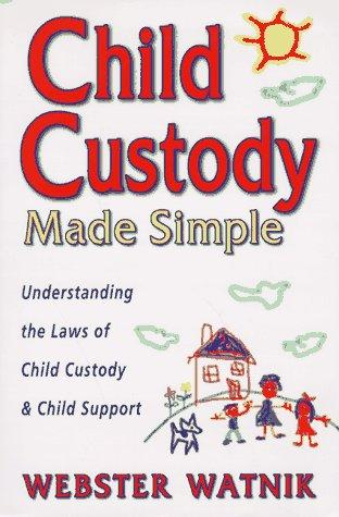 Download Child custody made simple