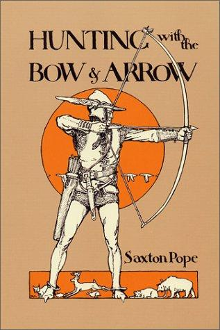 Download Hunting with the Bow & Arrow