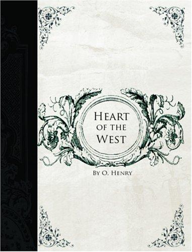 Heart of the West  (Large Print Edition)