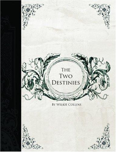 Download Two Destinies  (Large Print Edition)