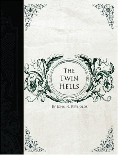 The Twin Hells  (Large Print Edition)