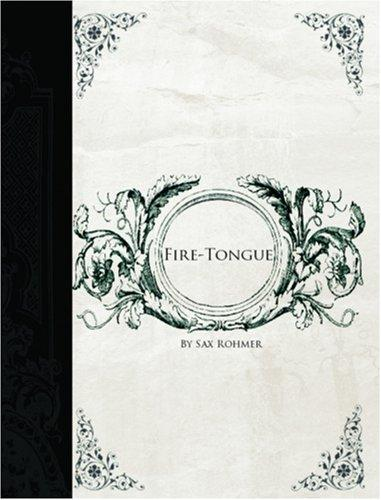 Fire-Tongue  (Large Print Edition)