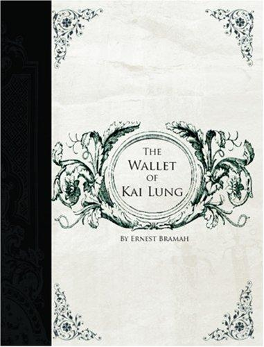 Wallet of Kai Lung  (Large Print Edition)