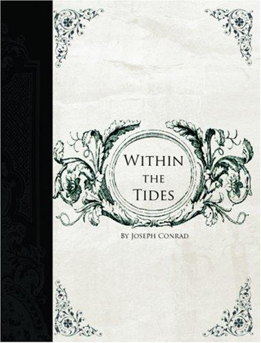 Within the Tides  (Large Print Edition)