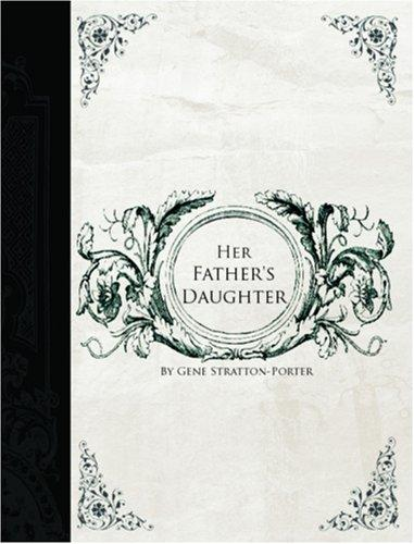 Her Father's Daughter (Large Print Edition)