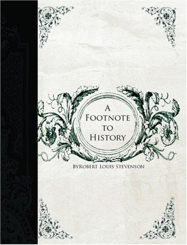 A Footnote to History  (Large Print Edition)