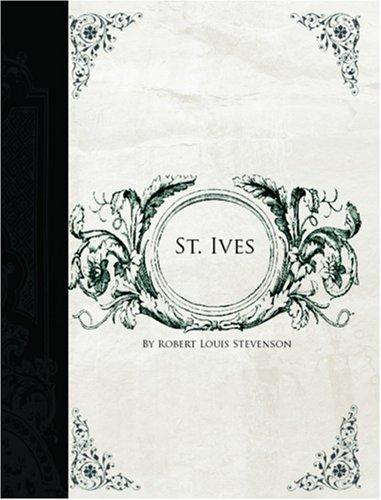 St. Ives (Large Print Edition)