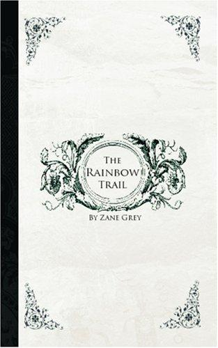 Download The Rainbow Trail