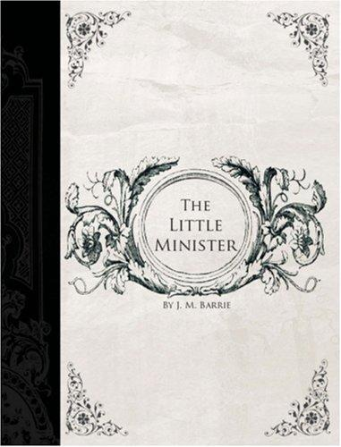 Download The Little Minister (Large Print Edition)