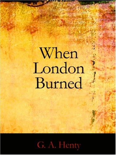 Download When London Burned (Large Print Edition)