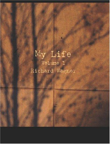 Download My Life, Volume 1 (Large Print Edition)