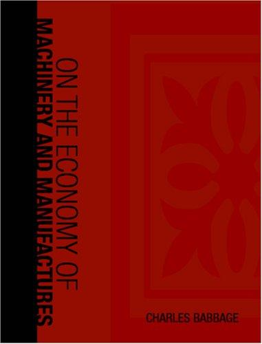 On the Economy of Machinery and Manufactures (Large Print Edition)