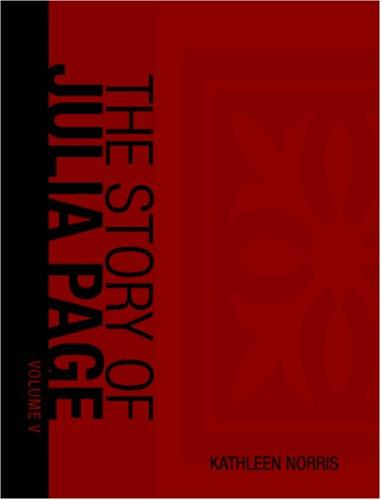 The Story of Julia Page (Large Print Edition)