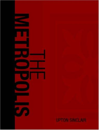 The Metropolis (Large Print Edition)