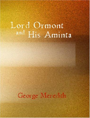Download Lord Ormont and His Aminta (Large Print Edition)