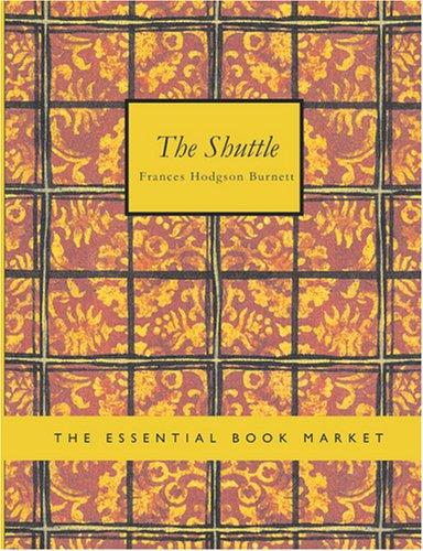 The Shuttle (Large Print Edition)