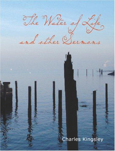 The Water of Life and Other Sermons (Large Print Edition)
