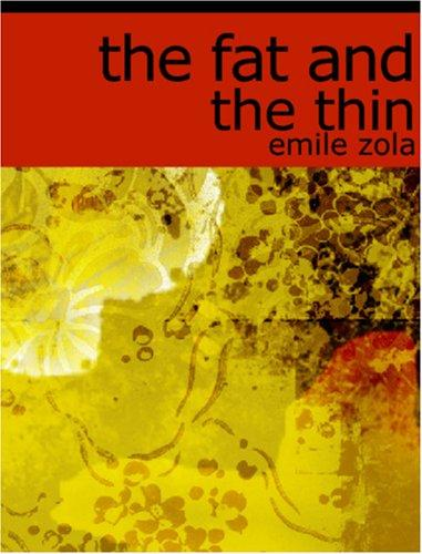 Download The Fat and the Thin (Large Print Edition)