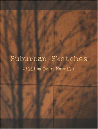 Download Suburban Sketches  (Large Print Edition)