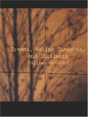 Download Dreams, Waking Thoughts, and Incidents (Large Print Edition)
