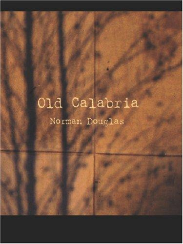 Old Calabria (Large Print Edition)
