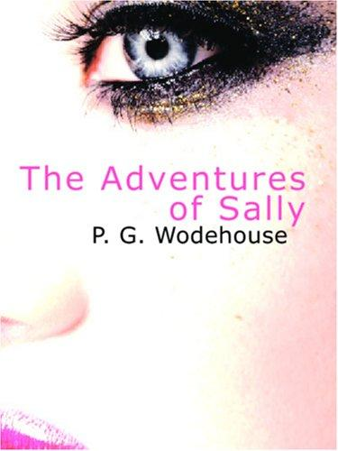 The Adventures of Sally (Large Print Edition)