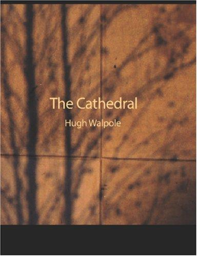 The Cathedral (Large Print Edition)