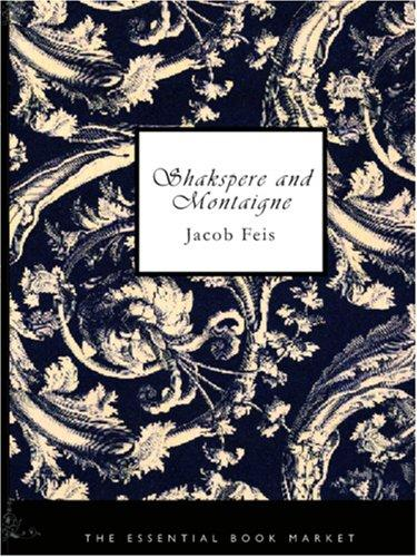 Download Shakspere and Montaigne (Large Print Edition)