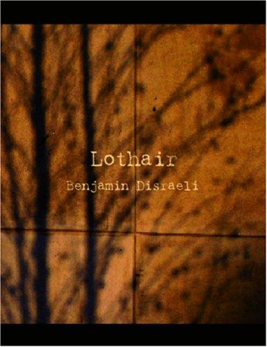 Download Lothair (Large Print Edition)